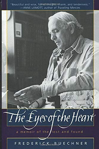 9780062516398: The Eyes of the Heart: A Memoir of the Lost and Found