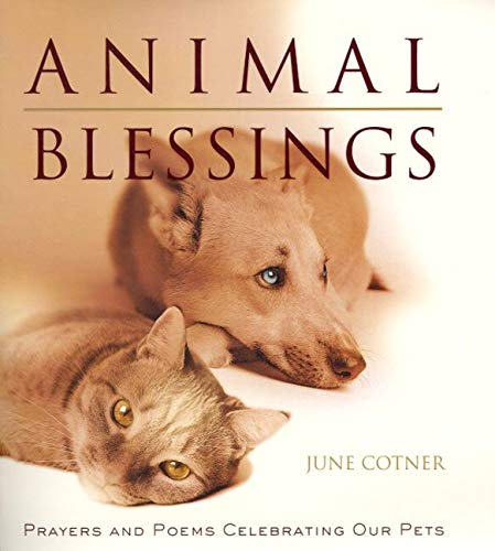 9780062516459: Animal Blessings: Prayers and Poems Celebrating Our Pets
