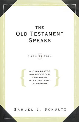 9780062516749: The Old Testament Speaks: A Complete Survey of Old Testament History, 5th Edition