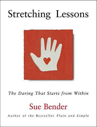 9780062516824: Stretching Lessons: The Daring that Starts from Within