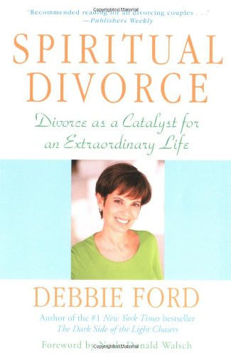 9780062516961: Spiritual Divorce: Divorce As a Catalyst for an Extraordinary Life