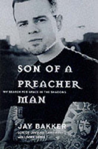 9780062516985: Son of a Preacher Man: My Search for Grace in the Shadows