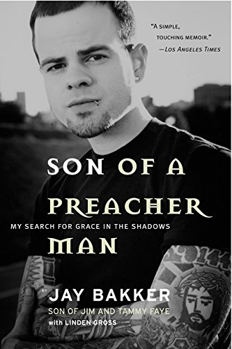 9780062516992: Son of a Preacher Man: My Search for Grace in the Shadows
