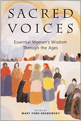 9780062517029: Sacred Voices: Essential Women's Wisdom Through the Ages