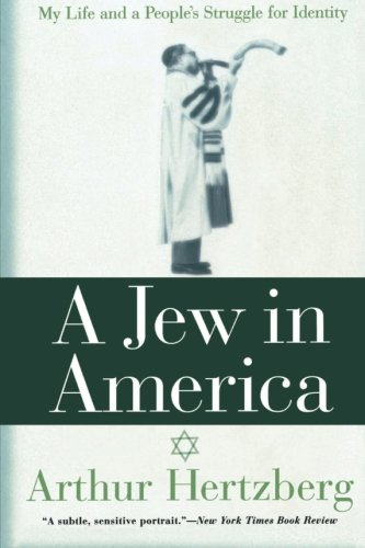 9780062517128: A Jew in America: My Life and A People's Struggle for Identity