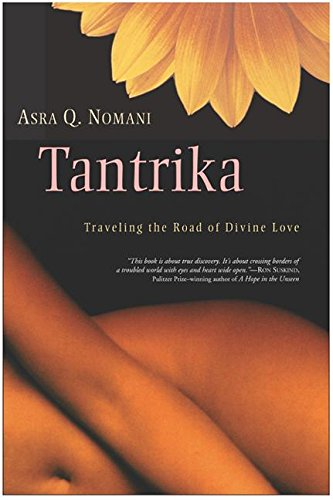 9780062517135: Tantrika: Traveling the Road of Divine Love