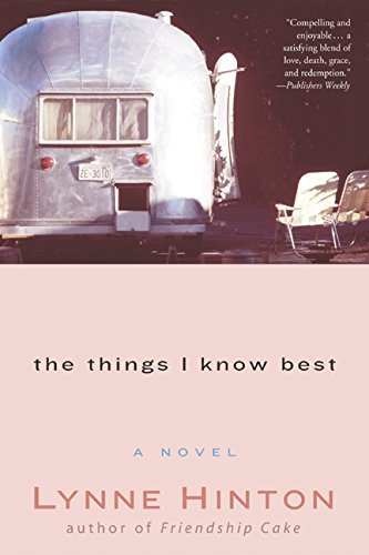The Things I Know Best: Hinton, Lynne