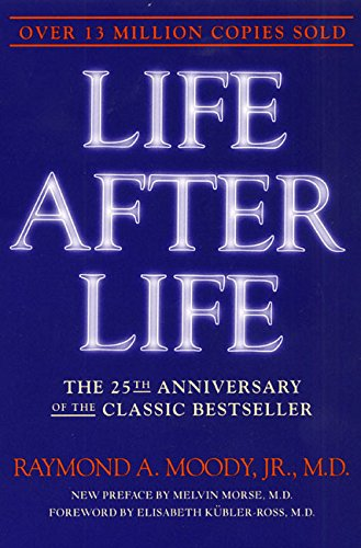 9780062517395: Life After Life: The Investigation of a Phenomenon--Survival of Bodily Death