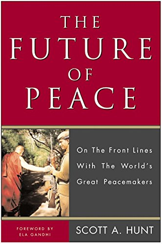 9780062517418: The Future of Peace: On the Front Lines with the World's Great Peacemakers