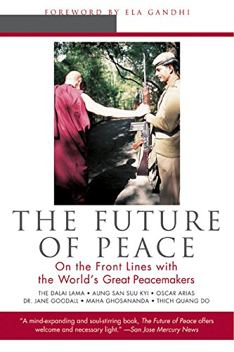 9780062517425: The Future of Peace: On the Front Lines with the World's Great Peacemakers