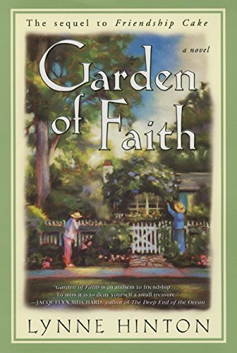 Garden of Faith: Sequel to Friendship Cake: Hinton, Lynne