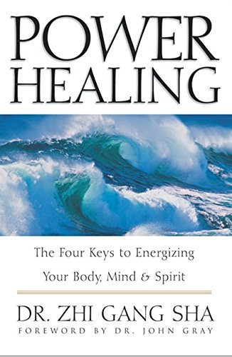 9780062517791: Power Healing: The Four Keys to Energizing Your Body, Mind, and Spirit