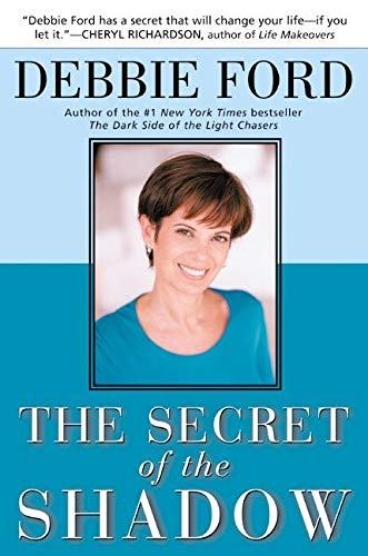 9780062517838: The Secret of the Shadow: The Power of Owning Your Story
