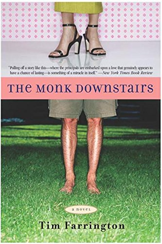 The Monk Downstairs: A Novel (0062517864) by Farrington, Tim
