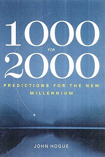 9780062518064: 1000 for 2000: Startling Predictions for the New Millennium from Prophets Ancient and Modern