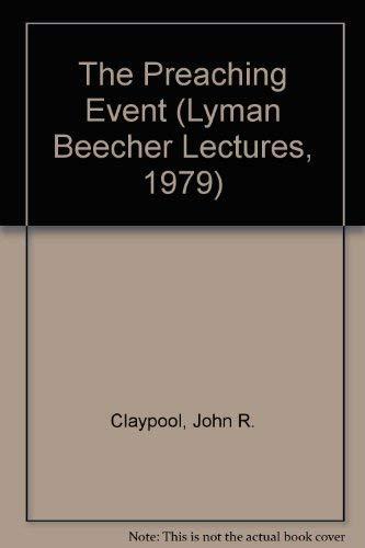 Preaching Event: John R. Claypool