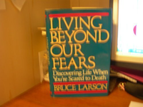 9780062520258: Living Beyond Our Fears
