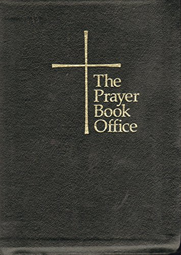 The Prayer Book Office: Galley, Howard