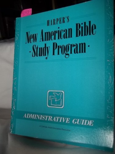 9780062538574: Harper's New American Bible Study Program: Administrative Guide