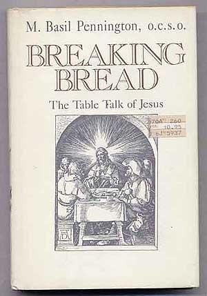 9780062540607: Breaking Bread: The Table Talk of Jesus