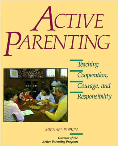 9780062540614: Active Parenting: Teaching Cooperation, Courage, and Responsibility