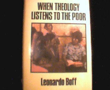 9780062541628: When Theology Listens to the Poor