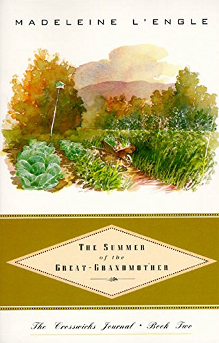 9780062545060: The Summer of the Great-Grandmother (Crosswicks Journal)