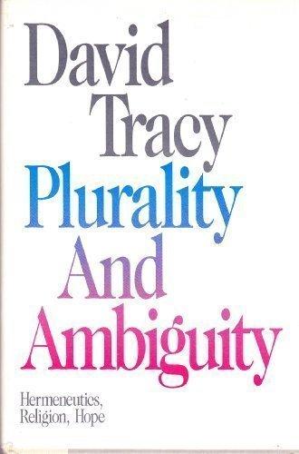 9780062547422: Plurality and ambiguity: Hermeneutics, religion, hope