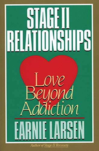 9780062548085: Stage II Relationships: Love Beyond Addiction