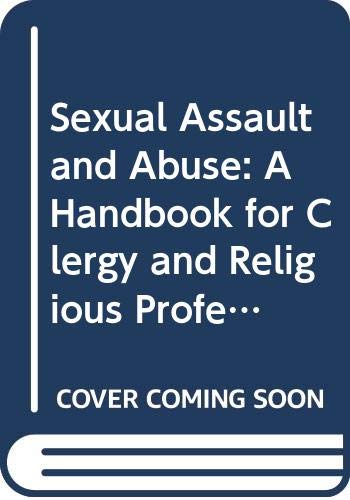 9780062548108: Sexual Assault and Abuse: A Handbook for Clergy and Religious Professionals