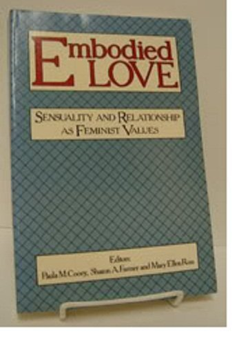 9780062548252: Embodied Love: Sensuality and Relationship As Feminist Values