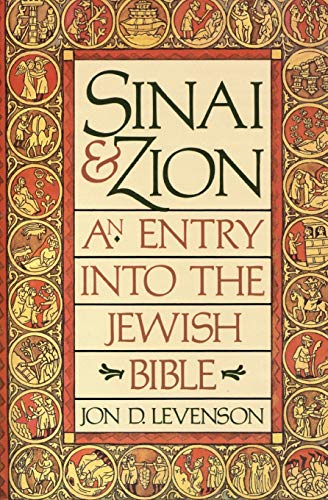 9780062548283: Sinai and Zion: An Entry into the Jewish Bible
