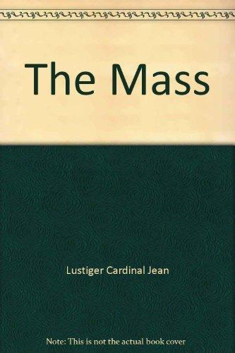 9780062548313: The Mass