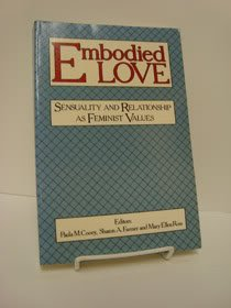 9780062548375: Embodied Love: Sensuality and Relationship As Feminist Values