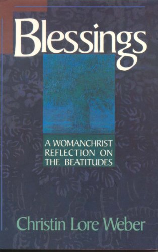 9780062548610: Blessings: A Womanchrist Reflection on the Beatitudes