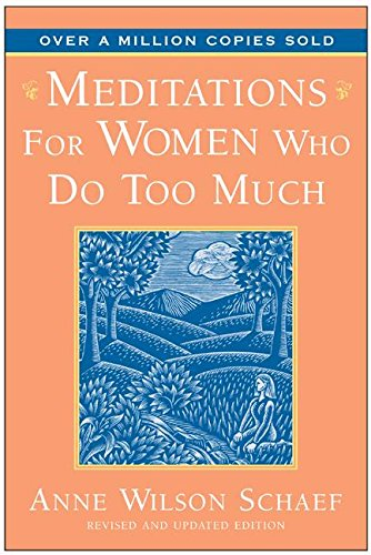 9780062548665: Meditations for Women Who Do Too Much