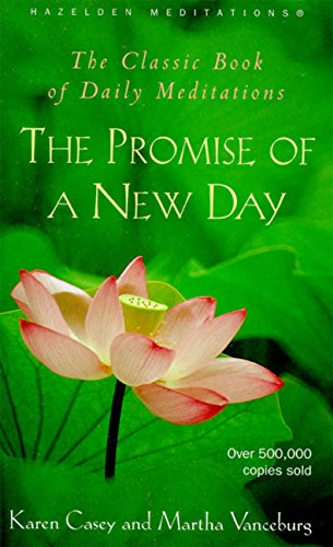9780062552686: The Promise of a New Day: A Book of Daily Meditations (Hazelden Meditations)