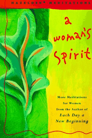9780062552822: A Woman's Spirit: More Meditations for Women      the Author of Each Day a New Beginning (Hazelden Meditations)