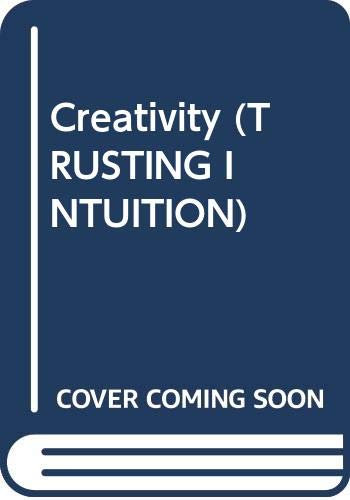9780062552891: Creativity (Trusting Intuition)