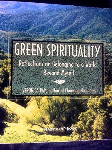 9780062553041: Green Spirituality: Reflections on Belonging to a World Beyond Myself