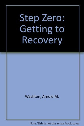 9780062553287: Step Zero: Getting to Recovery