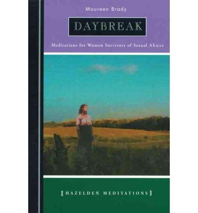 9780062553348: Daybreak: Meditations for women survivors of sexual abuse (Hazelden meditation series)