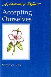 9780062553676: Accepting Ourselves: A Moment to Reflect