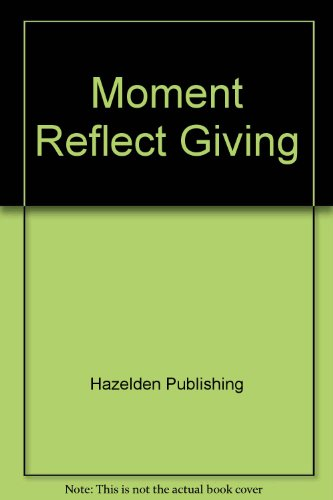 9780062553720: Moment Reflect Giving
