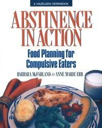 9780062553799: Abstinence in Action: Food Planning for Compulsive Eaters