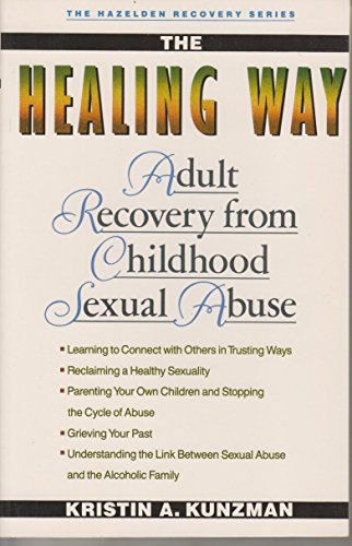 9780062553836: The Healing Way: Adult Recovery from Childhood Sexual Abuse (The Hazelden Recovery Series)