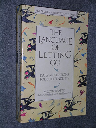 9780062553898: The Language of Letting Go: Daily Meditations for Co-Dependents (Hazelden Meditation Series)