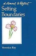 9780062554017: Setting Boundaries: Meditations for Codependents (Moment to Reflect)