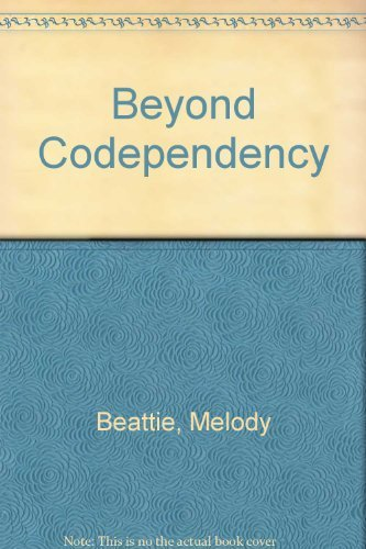 9780062554086: Beyond Codependency