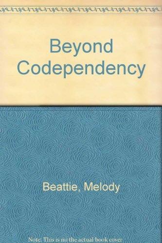 9780062554086: Beyond Codependency